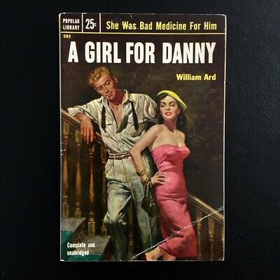 William Ard - A Girl For Danny - Popular Library 1953 Vintage Pulp Paperbacks
