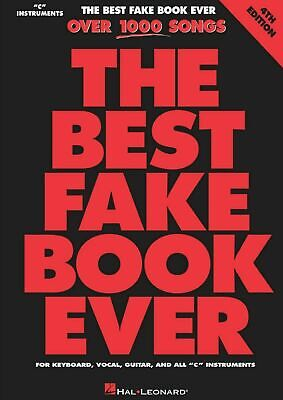 The Best Fake Book Ever - For Keyboard, Vocal, Guitar, and All C Instruments