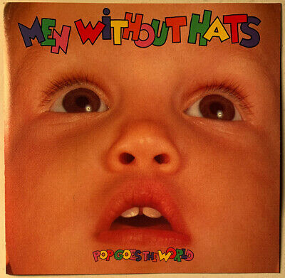 men without hats pop goes the world