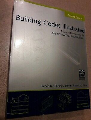Building Codes Illustrated: Building Codes Illustrated : A Guide to Understandi…