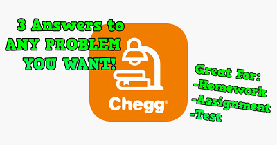 Chegg Answers - Get 3 Answers for Assignments/Homework/Test