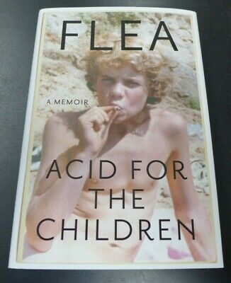 """Flea-Red Hot Chili Peppers🎸Autographed🎸""""Acid For The Children"""" New Signed Book"""