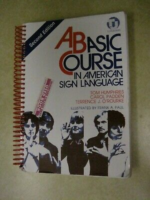 2005 A Basic Course in American Sign Language Spiral Bound Softcover Textbook