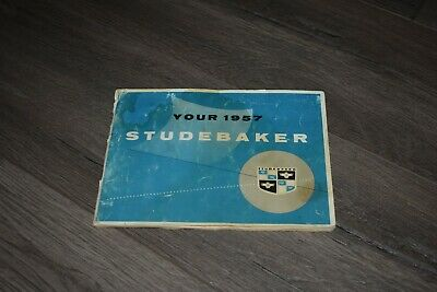 1957 Studebaker Champion Silver Golden Hawk Commander President owners manual
