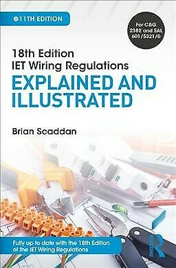 Iet Wiring Regulations : Explained, Paperback by Scaddan, Brian, Like New Use...