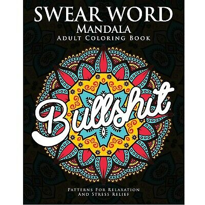 Swear Word Adult Colouring Book Mandala Relax Release Your Anger Sweary Fun