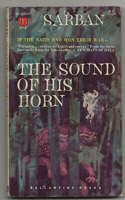 SARBAN The Sound of His Horn. 1st US edition 1960. Nazis won World War II