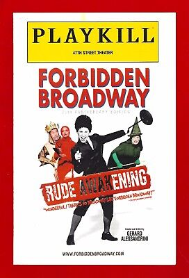 "25th Anniversary ""FORBIDDEN BROADWAY"" (""Rude Awakening"") 2007 New York Playbill"