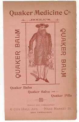 1880s San Francisco Quack Medicine Advertisement Quaker Medicine Company Balm