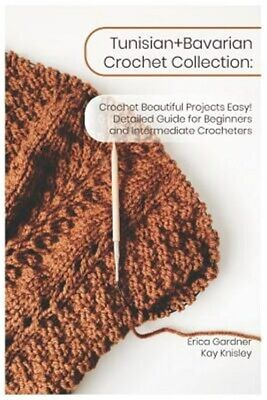 Tunisian+bavarian Crochet Collection: Crochet Beautiful Projects Easy! Detail...