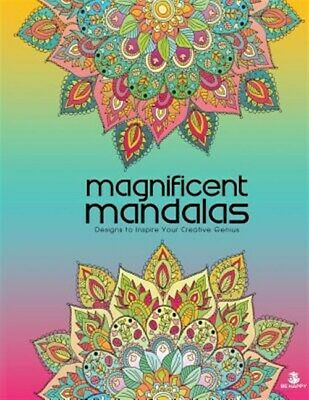 Magnificent Mandalas: Adult Coloring Book, Designs to Inspire Your Creative G...