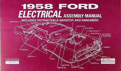 1958 Ford Electrical Wiring Assembly Manual Fairlane Retractable Ranchero Custom