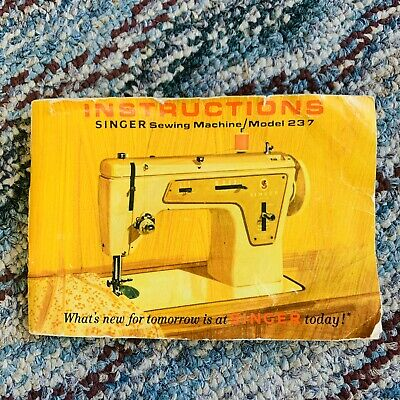 Instruction Booklet for Vintage Singer Sewing Machine Model 237 Printed In Italy