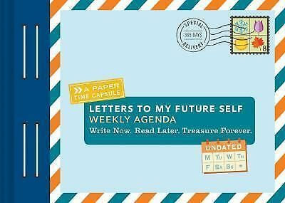 Letters to My Future Self Perpetual Planner Weekly Agenda Book
