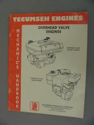 Tecumseh Engines Mechanics Handbook - Overhead Valve Engines