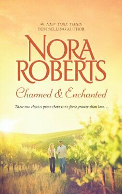 NEW - Charmed & Enchanted: An Anthology (Donovan Legacy) by Roberts, Nora