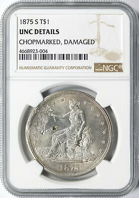 1875-S $1 Trade Dollar NGC Unc Details Chopmarked Damaged