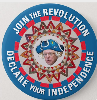 Join The Revolution Colonial Bernie Sanders 2.25 Button Pin Funny Political Wow