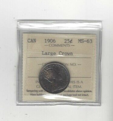 1906 Large Crown  ICCS Graded Canadian, 25 Cent, **MS-63**