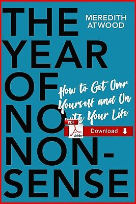 {PDF} The Year of No Nonsense: How to Get Over Yourself and On wit {eB00k - PDF}