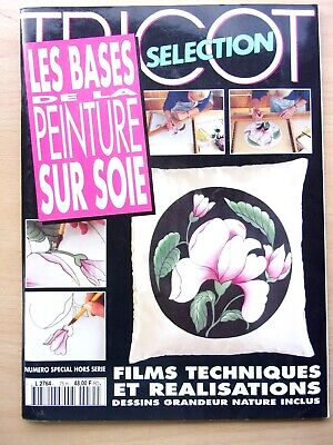 Magazine Tricot Selection the Bases the Painting on Silk N° 75 H