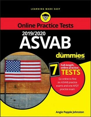 2019 / 2020 ASVAB for Dummies, Paperback by Johnston, Angie Papple, Brand New...