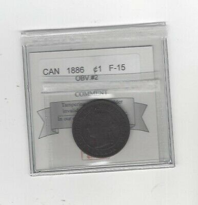 1886  Obv.#2  Coin Mart Graded Canadian, Large One Cent, **F-15**