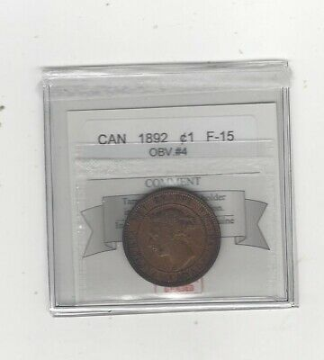1892 Obv.#4  Coin Mart Graded Canadian, Large One Cent, **F-15**