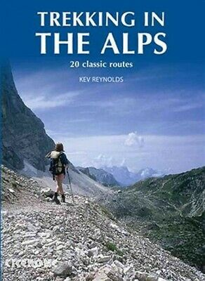 Trekking in the Alps, Paperback by Reynolds, Kev (EDT); Castle, Alan (CON); H...