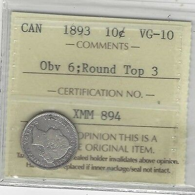 **1893 Rd Tp 3 Obv.#6**, ICCS  Graded Canadian,  10  Cent, **VG-10**