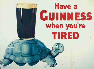 A3//A4 SIZE Have A Guinness When You/'re Tired Vintage Retro SignS ART POSTER #2