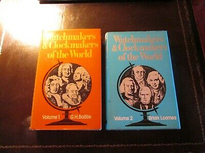 Watchmakers And Clockmakers Of The World, Two Volumes, 1976 / 1978.