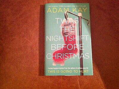 twas the nightshift before christmas book in hardback. Excellent condition