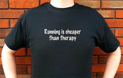 Running Is Cheaper Than Therapy Jog Jogging T-Shirt Tee Funny Design