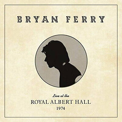 Bryan Ferry - Live at the Royal Albert Hall 1974 [New CD]