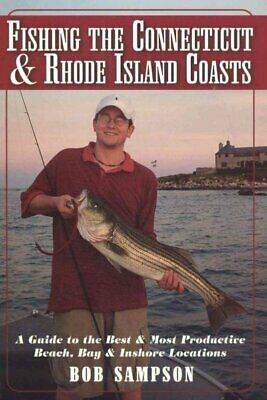 Fishing the Connecticut and Rhode Island Coasts, Paperback by Sampson, Bob, B...