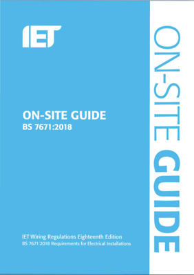 IET BS 7671 2018 On-Site Guide 🔥 + Electrical Installations 🔥 (P D F)📥