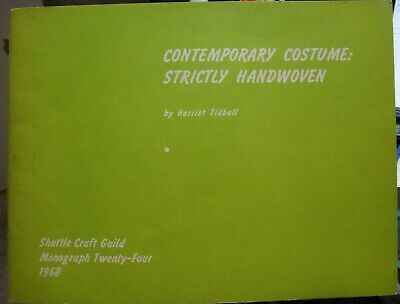 Shuttle Craft Monograph 24: Contemporary Costume, Handwoven, by Harriet Tidball