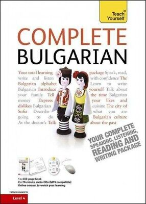 Teach Yourself Complete Bulgarian : From Beginner to Level 4, Paperback by Ho...
