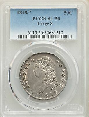1818/7 US Silver 50C Capped Bust Half Dollar - Large 8 - PCGS AU50