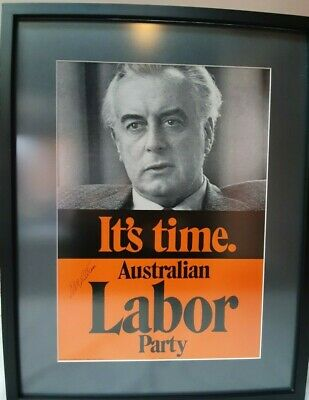 Super Rare Gough Whitlam Signed It's Time Poster. Mint In Frame