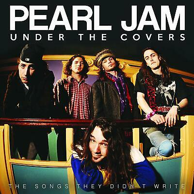 PEARL JAM 'UNDER THE COVERS' CD (28th February 2020)