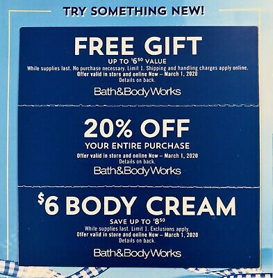 3 Bath & Body Works Coupons Exp 3/1/20 Gift + 20% Off Entire Purchase + $6 Cream