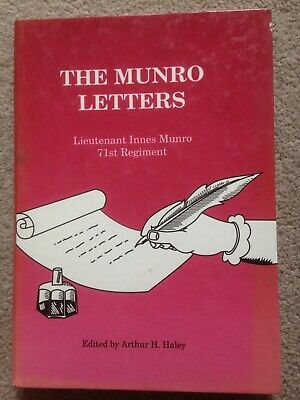 The Munro Letters - Lt Innes Munro 71st Regiment HB (India, Madras)