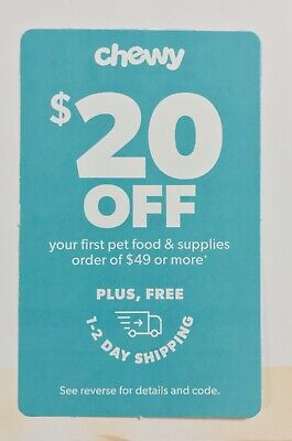 Chewy.com $20 Off First Order $49+ Code Expires 4/30/2020