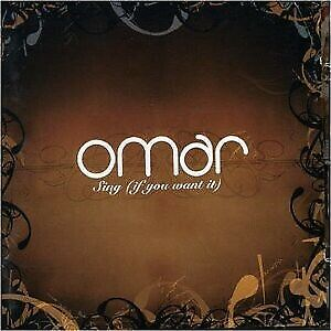 Omar - Sing (If You Want It) (CD, Album)