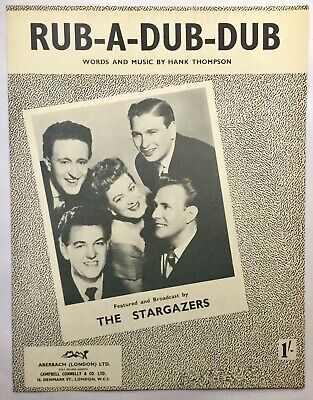 Stargazers Rub-A-Dub-Dub Original Mint Sheet Music 1953
