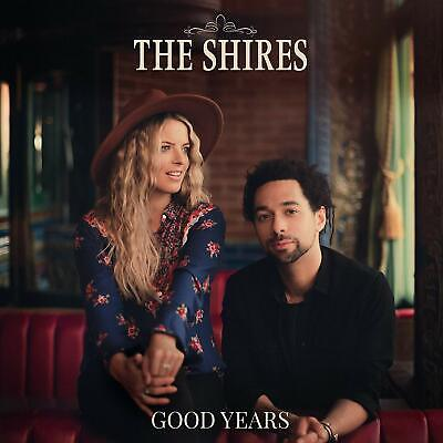 The Shires 'Good Years' Cd (2020)