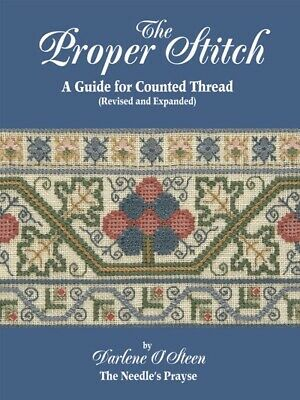 The Proper Stitch A Guide For Counted Thread