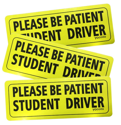 Student Driver Safety Sign Bumper Magnet Please Be Patient Student Driver 3 pcs